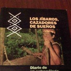 Libros de segunda mano: LOS JIBAROS, CAZADORES DE SUEÑOS. JOSEP M. FERICGLA. Lote 99832139