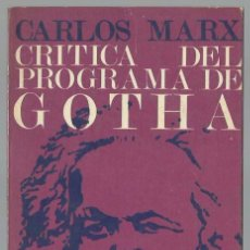 Libros de segunda mano: CARLOS MARX : CRÍTICA DEL PROGRAMA DE GOTHA (RICARDO AGUILERA ED., COL. MONOGRAFÍAS, 1971). Lote 99863847