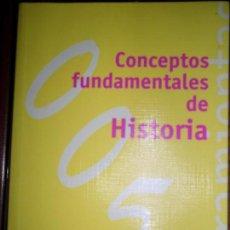 Libros de segunda mano: CONCEPTOS FUNDAMENTALES DE HISTORIA, ELENA SÁNCHEZ DE MADARIAGA, ED. ALIANZA. Lote 99880483