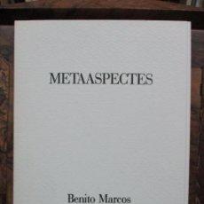 Libros de segunda mano: METAASPECTES. MARCOS, BENITO I SAMPERE, MÀRIUS.. Lote 99936991