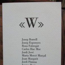 Libros de segunda mano: W. TEXTOS D'ONZE POETES DE PONENT. JOSEP BORRELL, JOSEP ESPUNYES, ROSA FABREGAT... 1988. UN GRAVAT.. Lote 99937759