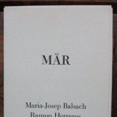 Libros de segunda mano: MÄR.BALSACH, MARIA-JOSEP I HERREROS, RAMON. ILIUSTR. GRAVATS. ED. NUMERADA I SIGNADA. 1986. . Lote 99939111