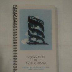 Libros de segunda mano - IV JORNADAS DE ARTE RIOJANO. Historia del Arte en La Rioja Baja. OCTUBRE 1993. TDK303 - 99945071