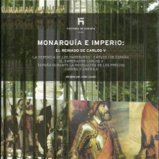 Libros de segunda mano: MONARQUÍA E IMPERIO:EL REINADO DE CARLOS V.EDICIONES EL PAIS.2007.. Lote 99958407