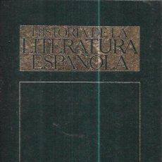 Libros de segunda mano: HISTORIA DE LA LITERATURA ESPAÑOLA. VOLUMEN II. EL SIGLO DE ORO. EDICIONES ORBIS, S.A. 1985.. Lote 100014395