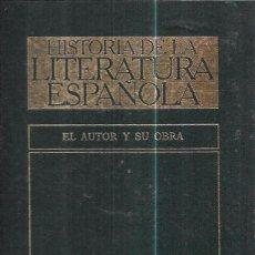 Libros de segunda mano: HISTORIA DE LA LITERATURA ESPAÑOLA. VOLUMEN V. EL AUTOR Y SU OBRA. EDICIONES ORBIS, S.A. 1985.. Lote 100014707