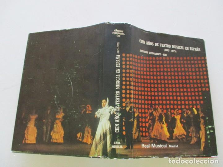 ANTONIO FERNÁNDEZ-CID. CIEN AÑOS DE TEATRO MUSICAL EN ESPAÑA. RM83721. (Libros de Segunda Mano - Bellas artes, ocio y coleccionismo - Otros)