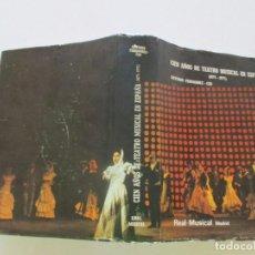 Libros de segunda mano: ANTONIO FERNÁNDEZ-CID. CIEN AÑOS DE TEATRO MUSICAL EN ESPAÑA. RM83721. . Lote 100029323