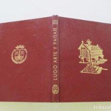 Libros de segunda mano: RAMÓN BLANCO AREÁN. LUGO: ARTE Y PAISAJE. RM83723. . Lote 100029583