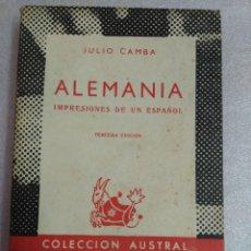 Libros de segunda mano: ALEMANIA, IMPRESIONES DE UN ESPAÑOL. JULIO CAMBA AUSTRAL. Lote 100038127