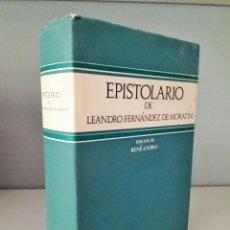 Libros de segunda mano: EPISTOLARIO DE LEANDRO FERNÁNDEZ DE MORATIN - EDICIÓN DE RENÉ ANDIOC. Lote 100057143