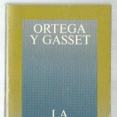 Libros de segunda mano: JOSÉ ORTEGA Y GASSET : LA REBELIÓN DE LAS MASAS. (ALIANZA ED, BOLSILLO, 1980) . Lote 100081787