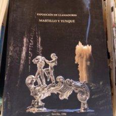 Libros de segunda mano: SEMANA SANTA SEVILLA,1996, CATALOGO EXPOSICION DE LLAMADORES MARTILLO Y YUNQUE,49 PAGINAS. Lote 100086603