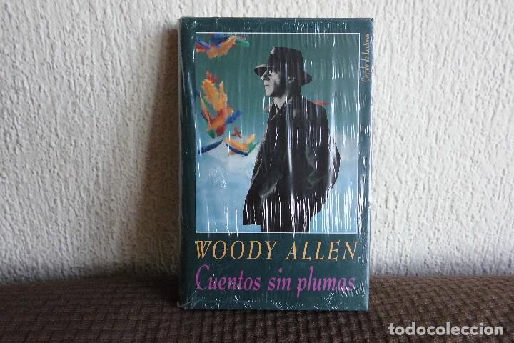 CUENTOS SIN PLUMAS. WOODY ALLEN. LIBRO (Libros de Segunda Mano (posteriores a 1936) - Literatura - Otros)