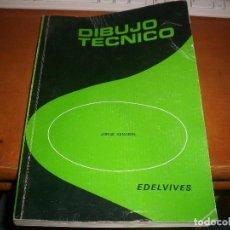 Libros de segunda mano: LIBRO DIBUJO TECNICO DE JORGE SENABRE. EDICION EDELVIVES DE 1987. MEDIDA . 21 X 30 CMS. 413 PPS.. Lote 100093543