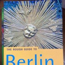 Libros de segunda mano: THE ROUGH GUIDE TO BERLIN (EN INGLÉS). Lote 100135743