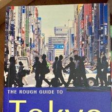 Libros de segunda mano: THE ROUGH GUIDE TO TOKYO (EN INGLÉS). Lote 100135783