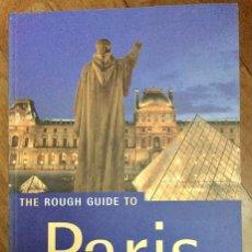 Libros de segunda mano: THE ROUGH GUIDE TO PARIS (EN INGLÉS). Lote 100135975