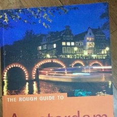 Libros de segunda mano: THE ROUGH GUIDE TO AMSTERDAM (EN INGLÉS). Lote 100136011