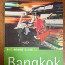 Libros de segunda mano: THE ROUGH GUIDE TO BANGKOK (EN INGLÉS). Lote 100136111