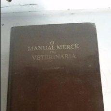 Libros de segunda mano: MANUAL MERCK DE VETERINARIA, SEGUNDA EDICION EN ESPAÑOL. Lote 100146579