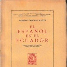 Libros de segunda mano: EL ESPAÑOL EN EL ECUADOR (H. TOSCANO 1953) SIN USAR. Lote 100150107