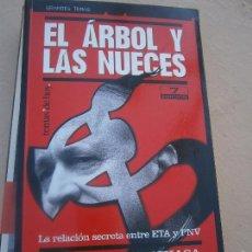 Libros de segunda mano: LIBRO EL ÁRBOL Y LAS NUECES C. GURRUCHAGA Y ISABEL SAN SEBASTIÁN 2000 ED. TEMAS DE HOY L-16227. Lote 100166047