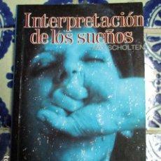 Libros de segunda mano: INTERPRETACION DE LOS SUEÑOS. MAX SCHOLTEN. PEDIDO MÍNIMO 5€. Lote 100216515