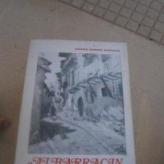 Libros de segunda mano: LIBRO ALBARRACIN CIUDAD HISTÓRICA Y MONUMENTAL ANDRES MORENO MUCILAGO 1976 L-16300. Lote 100309763