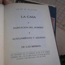 Libros de segunda mano: LIBRO LA CASA O HABITACIÓN DEL HOMBRE Y ALHAJAMIENTO Y ADORN0 DE LAS MISMAS FAC-SIMIL 1993 L-16305. Lote 100310767