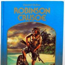Libros de segunda mano: ROBINSON CRUSOE - DANIEL DEFOE - ED. MONTENA. LA ROSA DE ORO. Lote 100393951