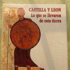 Libros de segunda mano: GONZALO SANTONJA, CASTILLA Y LEÓN. LO QUE SE LLEVARON DE ESTA TIERRA, COLECCIÓN COMPLETA CON TAPAS. Lote 100417003