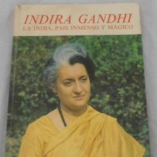 Libros de segunda mano: INDIRA GANDHI, LA INDIA, PAÍS INMENSO Y MÁGICO, INFANTILES EVEREST, COL. ESTRELLA POLAR Nº 19, 1974. Lote 100429143