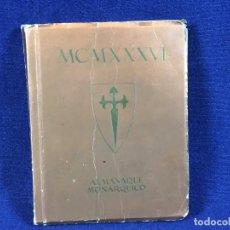 Libros de segunda mano: ALMANAQUE MONÁRQUICO DE BOLSILLO 1936 ALFONSO XIII EDICIONES EL CABALLERO AUDAZ. Lote 100436395