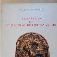 Libros de segunda mano: EL RETABLO DE SAN MIGUEL DE LOS NAVARROS, 8FERNANDO EL CATOLICO, 1983). Lote 100637091