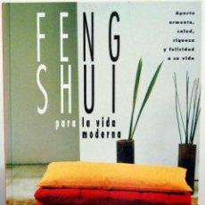Libros de segunda mano: FENG SHUI PARA LA VIDA MODERNA - STEPHEN SKINNER Y MARY LAMBERT. Lote 100637467