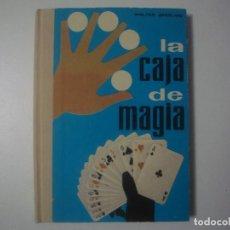 Libros de segunda mano: LIBRERIA GHOTICA. WALTER SPERLING. LA CAJA DE MAGIA. 1972. MUY ILUSTRADO. . Lote 100640867