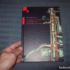 Libros de segunda mano: L'AIGUA A CIUTAT DE MALLORCA. LA SÍQUIA DE LA VILA AL S.XIV. REIS FONTANALS. LLEONARD MUNTANER. 2004. Lote 100661463