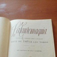 Libros de segunda mano: LA TAUROMAQUIA ARTE DE LIDIAR LOS TOROS FRANCISCO DE GOYA Y LUCIENTES 1952. Lote 100738067