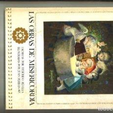 Libros de segunda mano: LAS OBRAS DE MISERICORDIA. FEDERICO REVILLA.. Lote 100739279