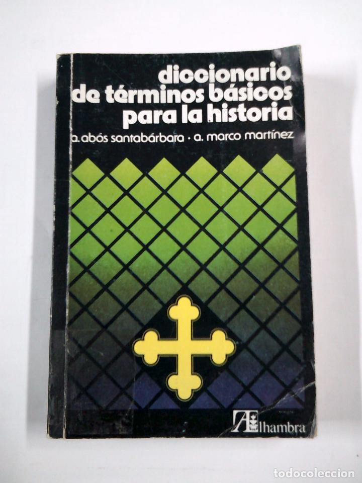 diccionario de términos básicos para la histori - Comprar en ...