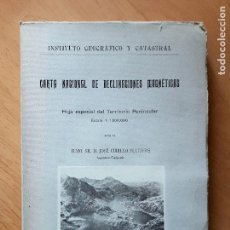 Libros de segunda mano: CARTA NACIONAL DE DECLINACIONES MAGNÉTICAS- TEXTO- HOJA ESPECIAL DEL TERRITORIO PENÍNSULAR. Lote 100953875