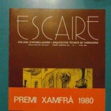 Libros de segunda mano: ESCAIRE Nº1.JUAN SALVAT Y BOVE.DEDICADO.LAS CAPILLITAS VOTIVAS EN LAS CALLES DE LA TARRAGONA MEDIEVA. Lote 100964783