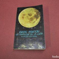 Libros de segunda mano: LA TRAGEDIA DE LA LUNA - ISAAC ASIMOV - ALIANZA EDITORIAL - CI1. Lote 100996667