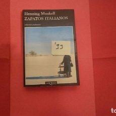 Libros de segunda mano: ZAPATOS ITALIANOS HENNING MANKELL ED. TUSQUETS I33. Lote 101020883