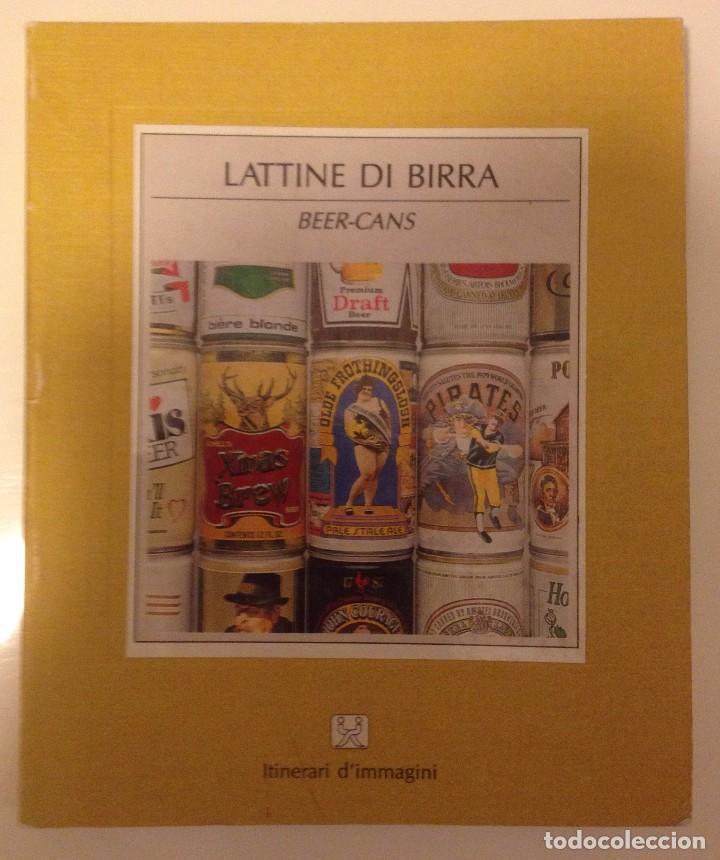 LATAS DE CERVEZA : (LATTINE DI BIRRA)/ ITINERARI D IMMAGINNI (Libros de Segunda Mano - Bellas artes, ocio y coleccionismo - Otros)