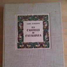 Libros de segunda mano: ELS CASTELLS DE CATALUNYA. LLUÍS AYMERICH. Lote 101064443