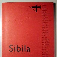 Libros de segunda mano: SIBILA. NÚM. 4. REVISTA DE ARTE, MÚSICA Y LITERATURA - SEVILLA 1996 - PAPEL DE HILO + 2 SEPARATAS. Lote 100021906