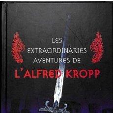 Libros de segunda mano: LES EXTRAORDINÀRIES AVENTURES DE L'ALFRED KROPP - RICK YANCEY / NÚRIA PARÉS - RBA LA MAGRANA. Lote 101110807