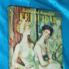 Libros de segunda mano: KATHERINE MANSFIELD, FELICIDAD · LAURO, 1946 · 20CM. 164PÁGINAS. Lote 101133647